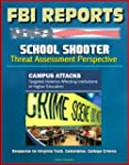 FBI Reports: School Shooter Threat As...