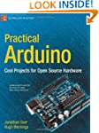 Practical Arduino: Cool Projects for...