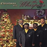 Christmas With the Whispers Whispers