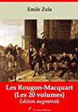 Les Rougon-Macquart (Les 20 volumes) + Annexes (Nouvelle �dition augment�e) Arvensa Editions