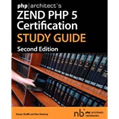 php|architects Zend PHP 5 Certification Study Guide