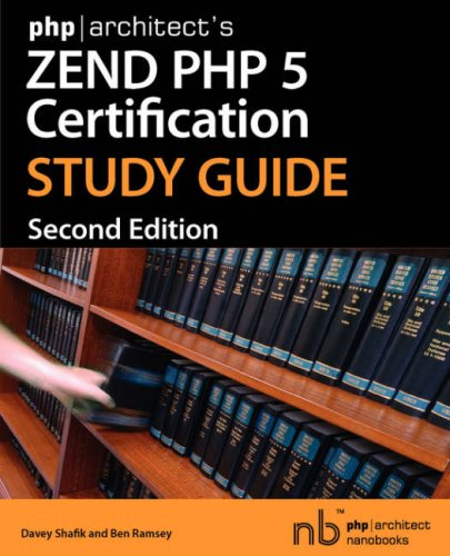 php|architect's Zend PHP 5 Certification Study Guide, Davey Shafik, Ben Ramsey