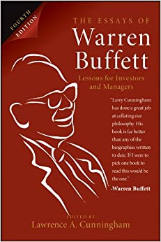 the essay of warren buffett lessons for managers and investors Get this from a library the essays of warren buffett : lessons for investors and managers [warren buffett lawrence a cunningham.