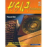 "Hsia Calendar (1924-2024) A Step-by-Step Guide to Destiny Analysis & Feng Shuivon ""Vincent Koh"""