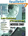 Access 2007 - 160 exercices sur Acces...