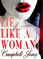 LIE LIKE A WOMAN: A Bree and Richard Matthews Mystery