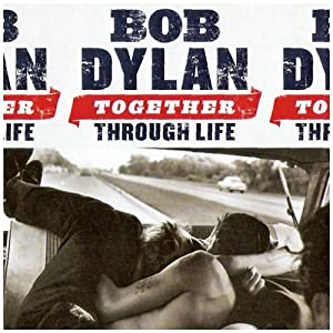 Together Through Life [Vinyl LP]