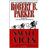 Small Vices (Spenser) ~ Robert B. Parker