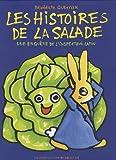 echange, troc Bénédicte Guettier - Une enquête de l'inspecteur Lapou, Tome : Les histoires de la salade