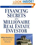 Financing Secrets of a Millionaire Real Estate Investor, Revised Edition