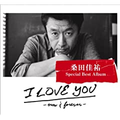 I LOVE YOU -now & forever- (���S���Y�����)