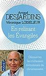En relisant les Évangiles par Desjardins