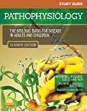 Study Guide for Pathophysiology: The Biological Basis for Disease in Adults and Children, 7e