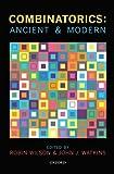 img - for Combinatorics: Ancient & Modern book / textbook / text book