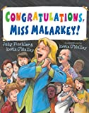 Congratulations, Miss Malarkey! (0802722938) by Finchler, Judy