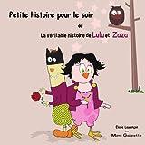 Petite Histoire, Pour Le Soirpar Elodie Lauren�on