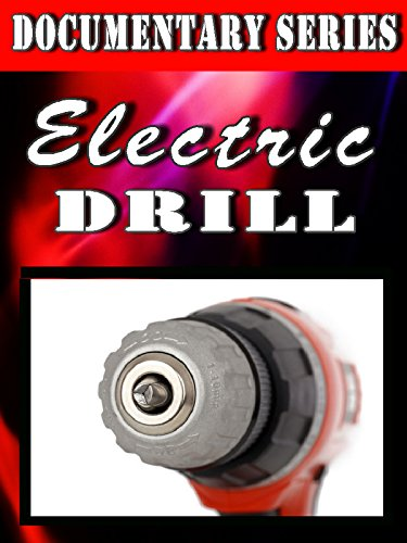 Electric Drill (Documentary Series)