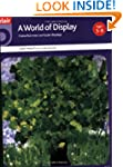 A World of Display: Topics Across the...