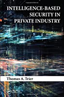 Intelligence-Based Security in Private Industry Front Cover