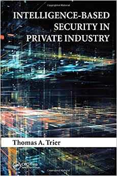 Intelligence-Based Security In Private Industry