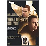 What Doesn't Kill You [Import]by Ethan Hawke