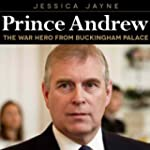 Prince Andrew: The War Hero from Buck...