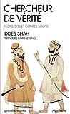 echange, troc Idries Shah, Préface de Doris Lessing - Chercheur de vérite - récits, dits et contes soufis