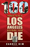 100 Things to Do in Los Angeles Before You Die