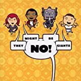 No!by They Might Be Giants