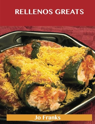 rellenos-greats-delicious-rellenos-recipes-the-top-40-rellenos-recipes