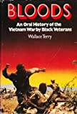 img - for Bloods: An Oral History of the Vietnam War by Black Veterans book / textbook / text book