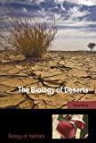 The Biology of Deserts (The Biology of Habitats)