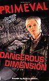 Primeval Dangerous Dimensions Film Tv Tie In