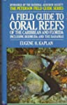 Field Guide to Coral Reefs of the Car...