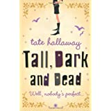 Tall, Dark and Deadby Tate Hallaway
