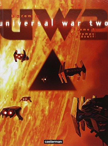 universal-war-two-tome-1-le-temps-du-desert