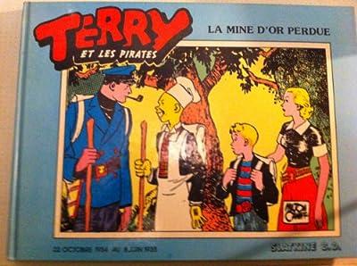 Terry et les Pirates - La mine d'or perdue de Milton Caniff