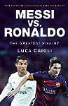 Messi vs. Ronaldo: The Greatest Rival...