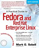 A Practical Guide to Fedora and Red Hat Enterprise Linux (6th Edition) (0132757273) by Sobell, Mark G.