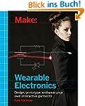 Make: Wearable Electronics: Design, p...