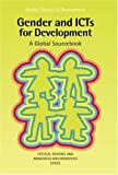 img - for Gender and ICTs for Development (Gender, Society and Development Series) book / textbook / text book