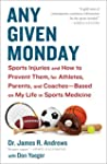 Any Given Monday: Sports Injuries and...