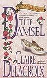 The Damsel: The Bride Quest #2 (0440225884) by Delacroix, Claire