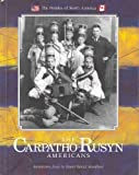 img - for The Carpatho-Rusyn Americans (Peoples of North America) book / textbook / text book