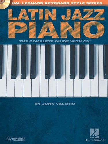 Salsa Piano - The Complete Guide with CD!: Hal Leonard Keyboard Style Series