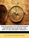 echange, troc Denis Diderot, Jean Rond D' Le Alembert - Encyclopédie, ou dictionnaire raisonné des sciences, des arts et des métiers, tome 3
