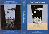 The Time Traders (0839824211) by Andre Norton