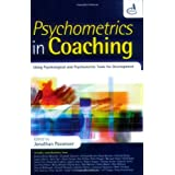 Psychometrics in Coaching: Using Psychological and Psychometric Tools for Developmentby Association for Coaching