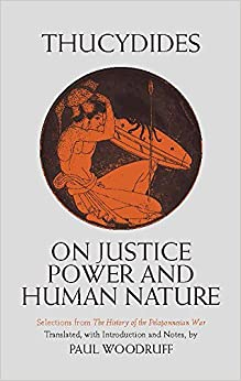 Thucydides on Justice, Power, and Human Nature