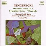 echange, troc  - Penderecki :  Symphonie n° 3 - Thrène - Fluorescences - De Natura Sonoris (Oeuvres pour orchestre Vol.1)